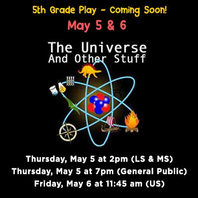 5th Grade Play–The Universe and Other Stuff