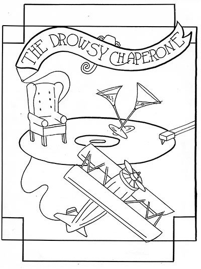The Drowsy Chaperone, US Musical (Art by C. Sheldon)